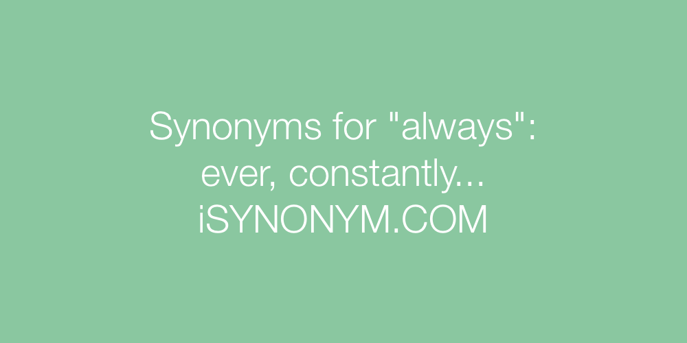 Synonyms always