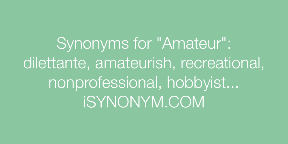Synonyms Amateur