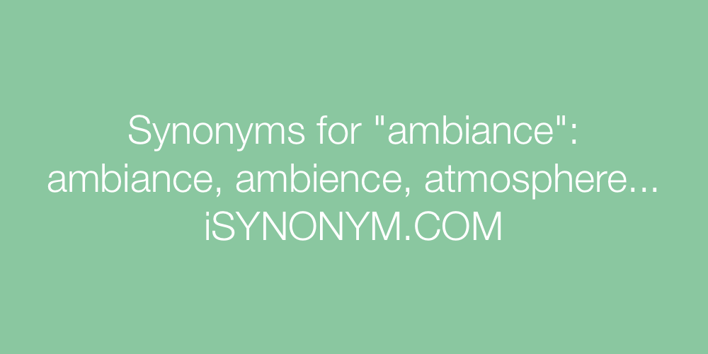 Synonyms ambiance