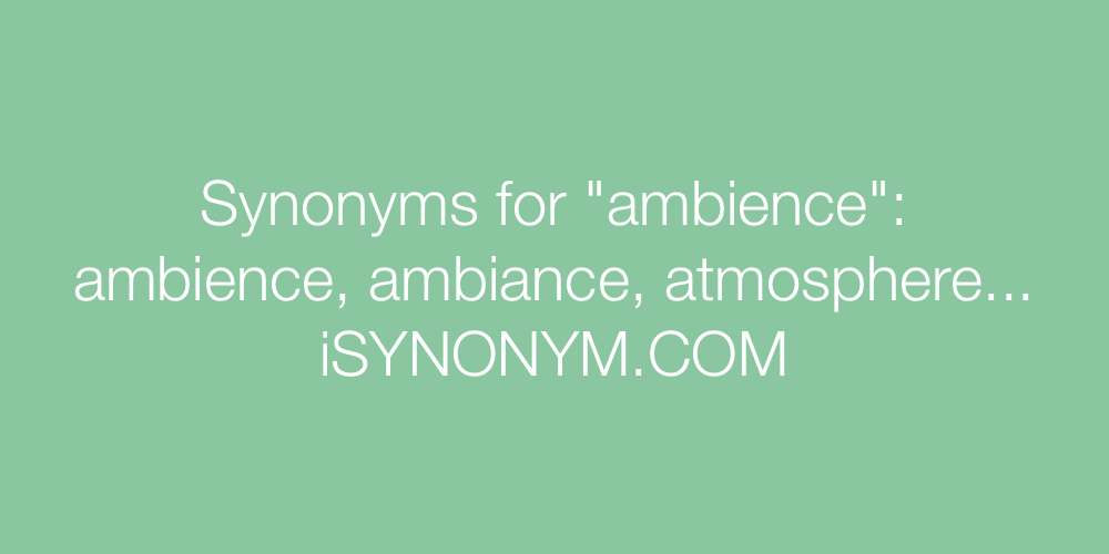 Synonyms ambience