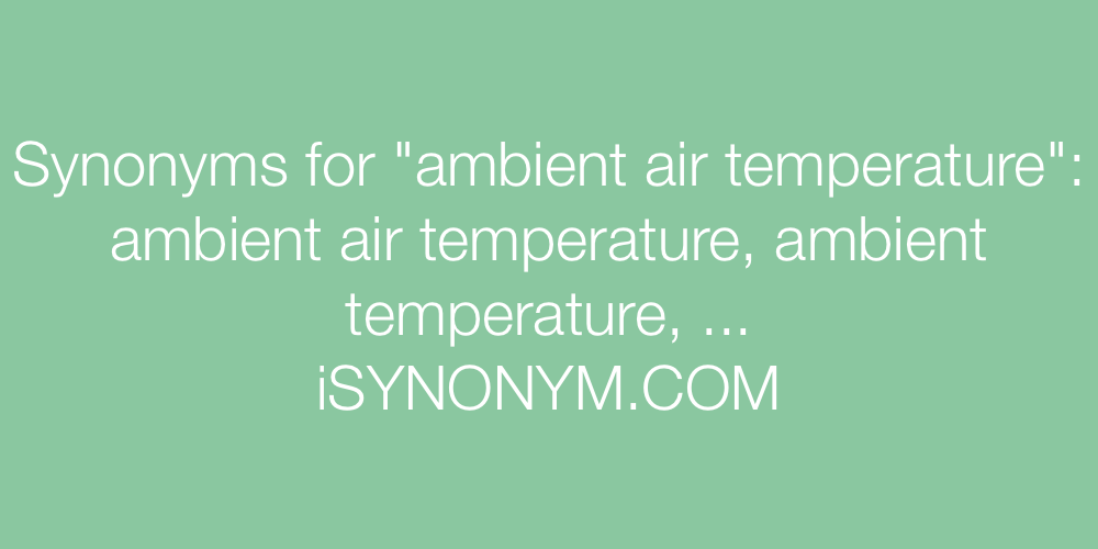 Synonyms ambient air temperature