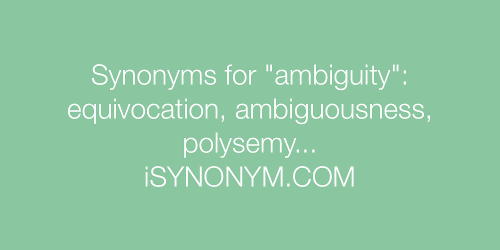 Synonyms ambiguity