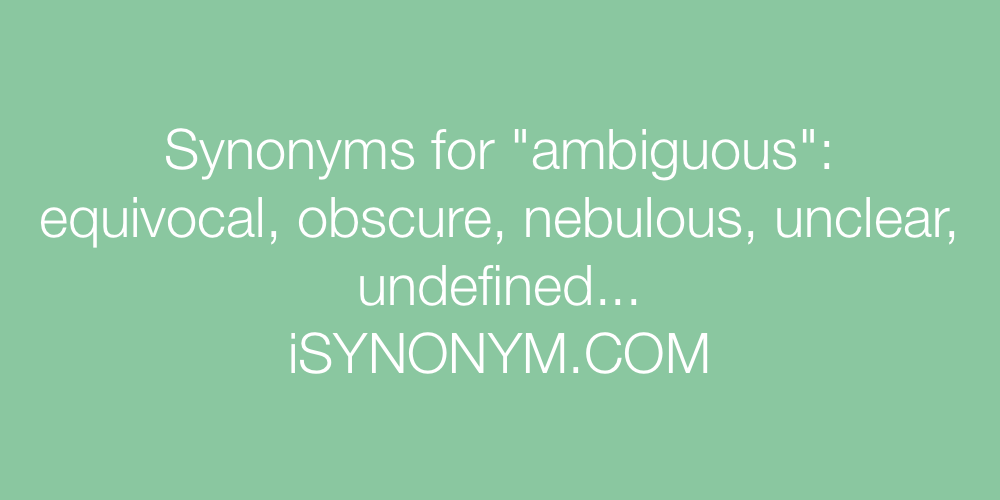 Synonyms ambiguous