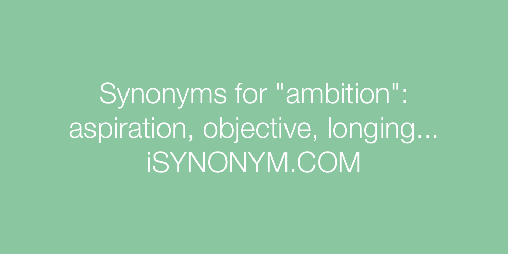 Synonyms ambition