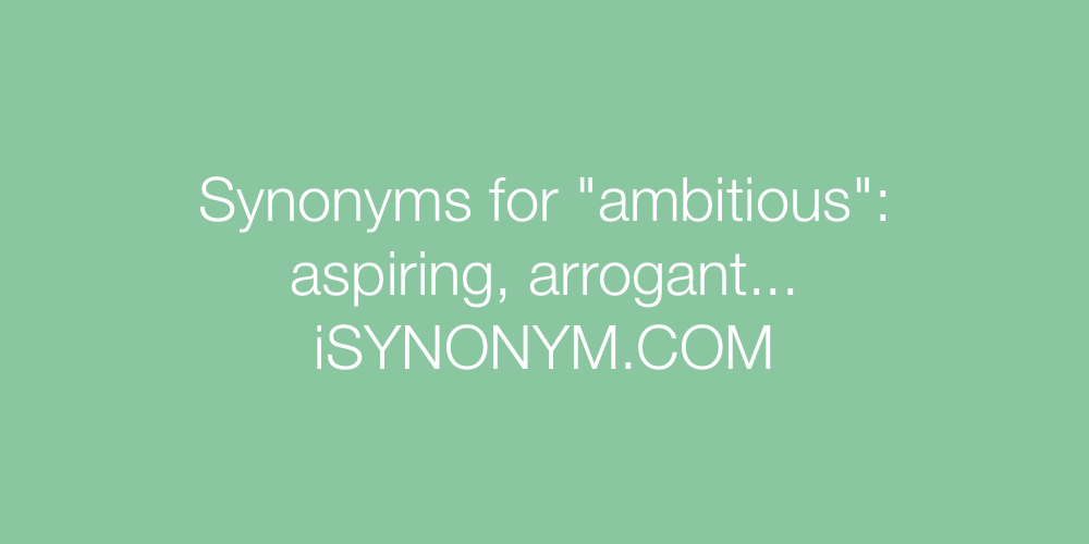 Synonyms ambitious