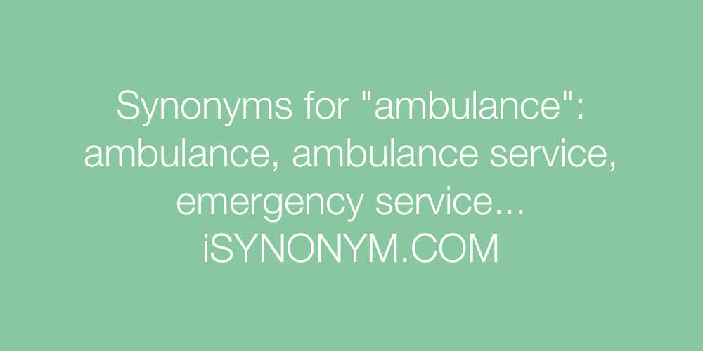 Synonyms ambulance