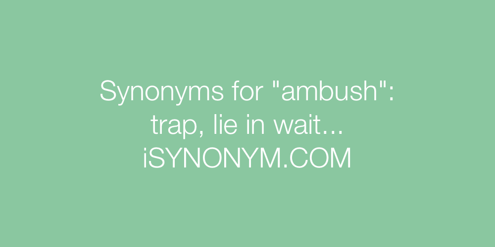Synonyms ambush