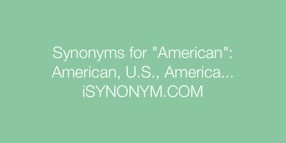 Synonyms American