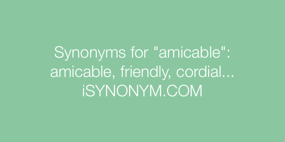 Synonyms amicable