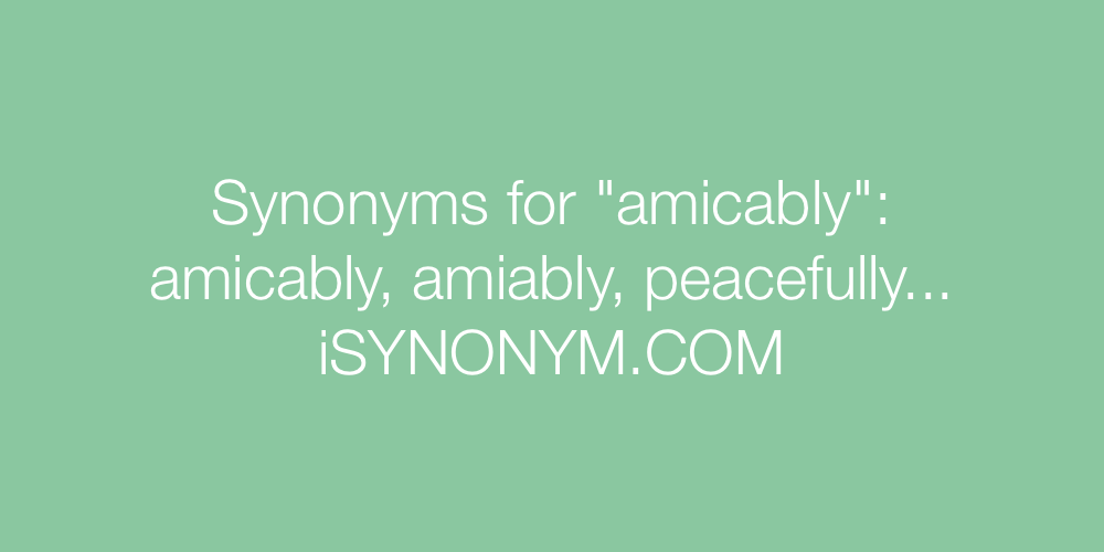 Synonyms amicably