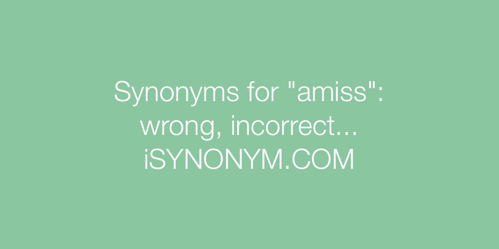 Synonyms amiss