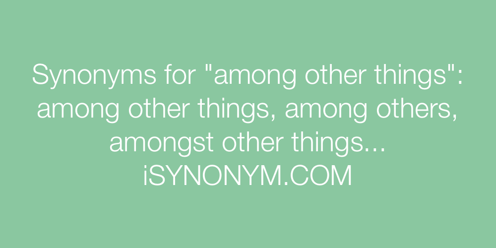 Synonyms among other things