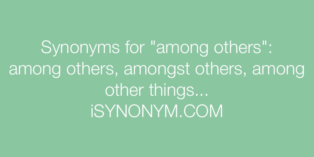 Synonyms among others