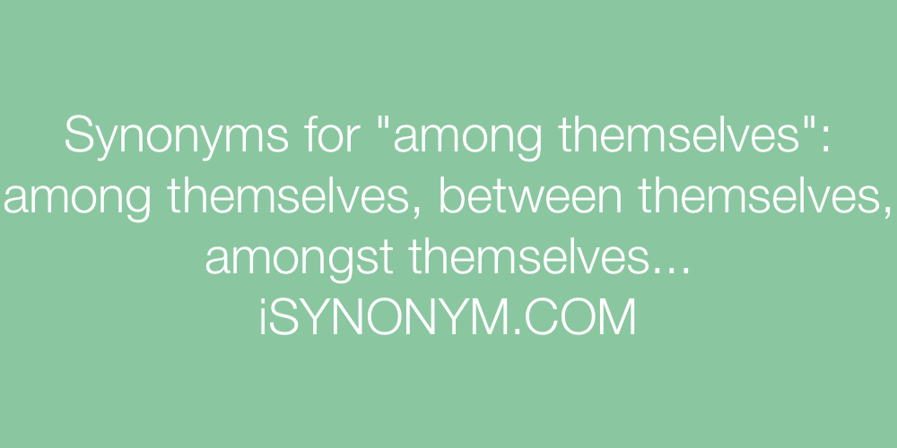Synonyms among themselves