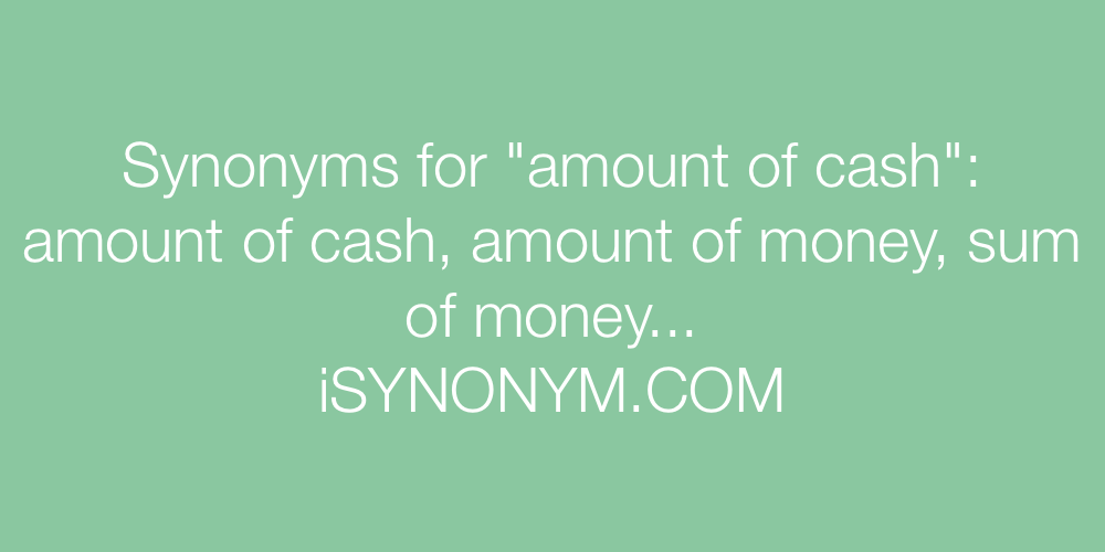 Synonyms amount of cash