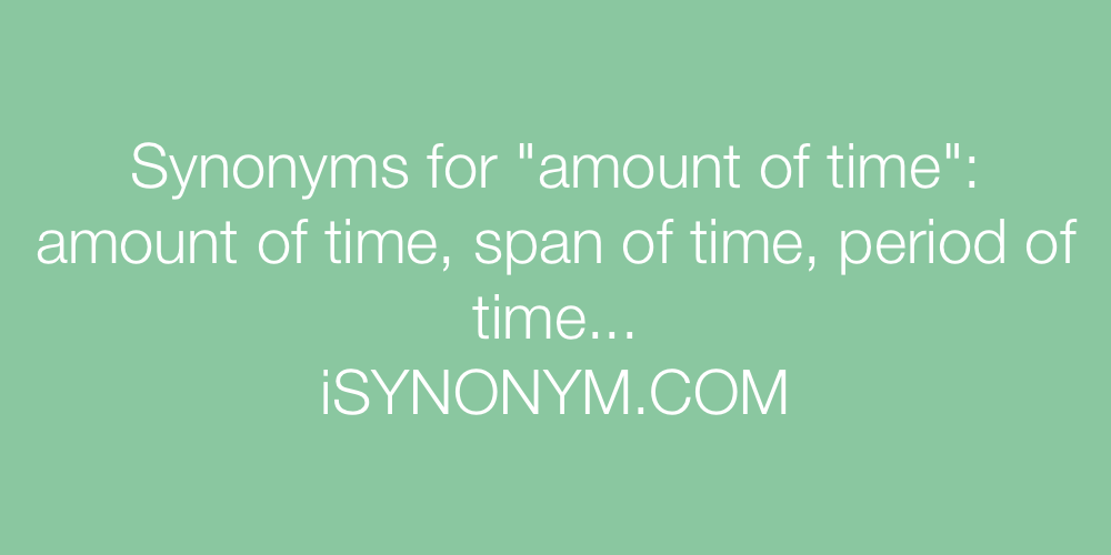 Synonyms amount of time