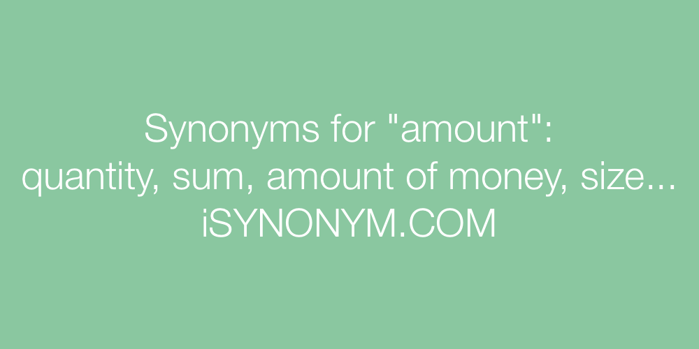 Synonyms amount