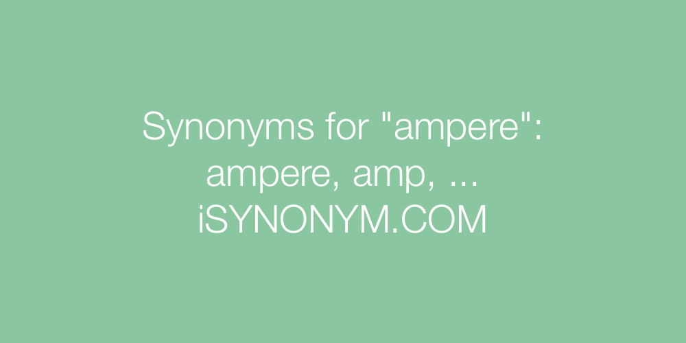 Synonyms ampere