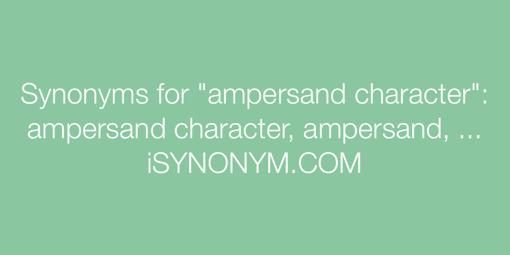 Synonyms ampersand character