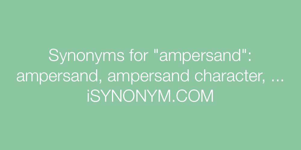 Synonyms ampersand