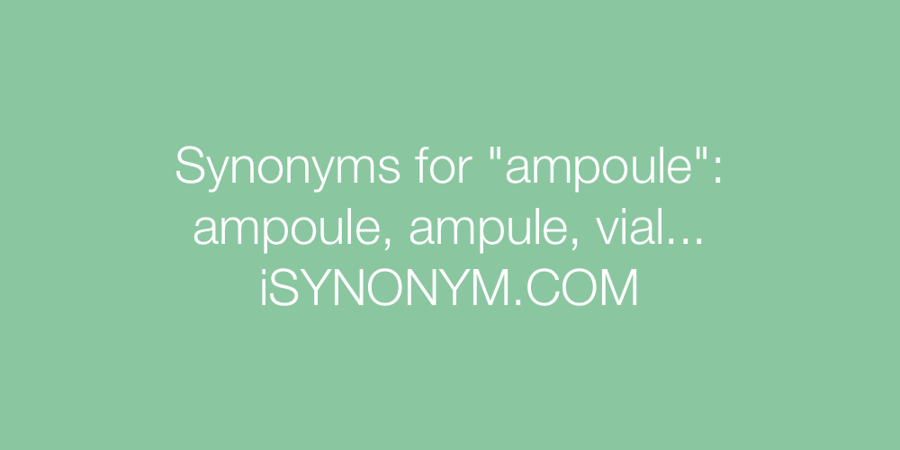 Synonyms ampoule