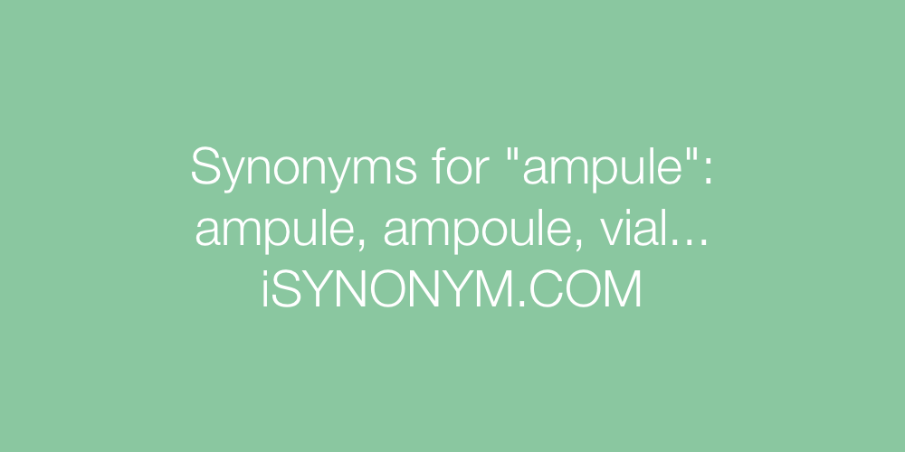 Synonyms ampule