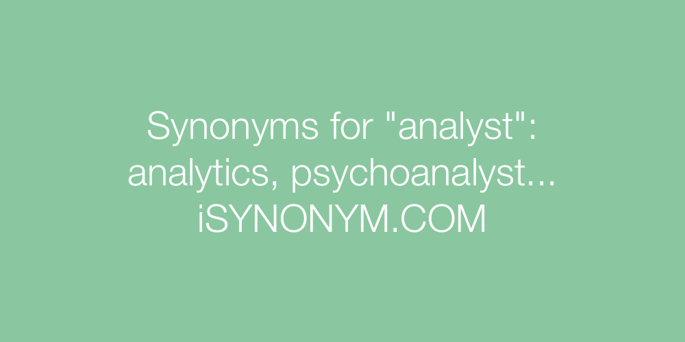 Synonyms analyst