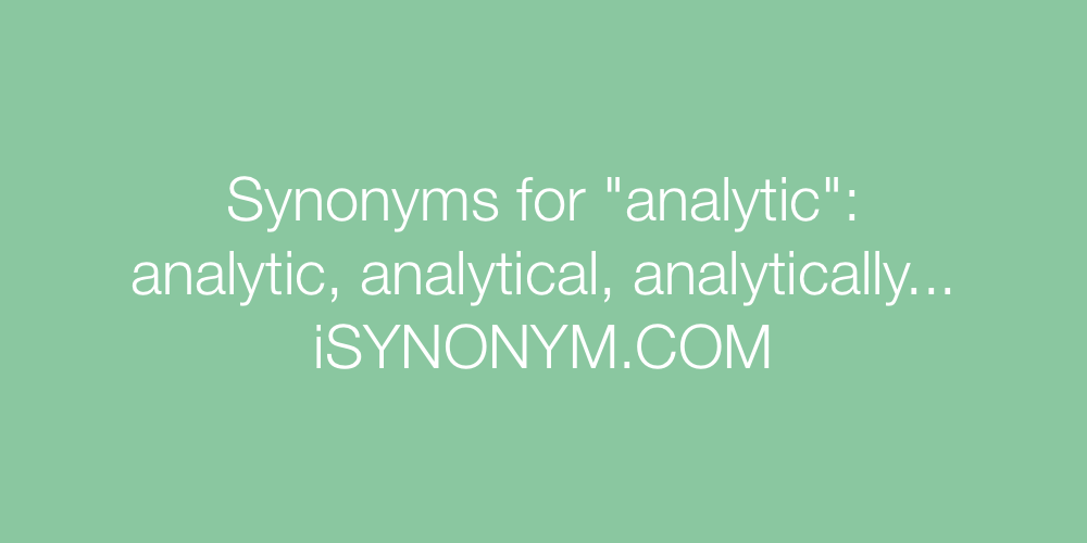 Synonyms analytic
