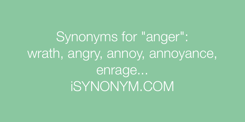 Synonyms anger