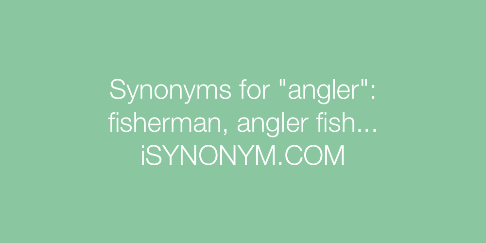 Synonyms angler