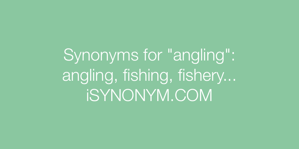 Synonyms angling