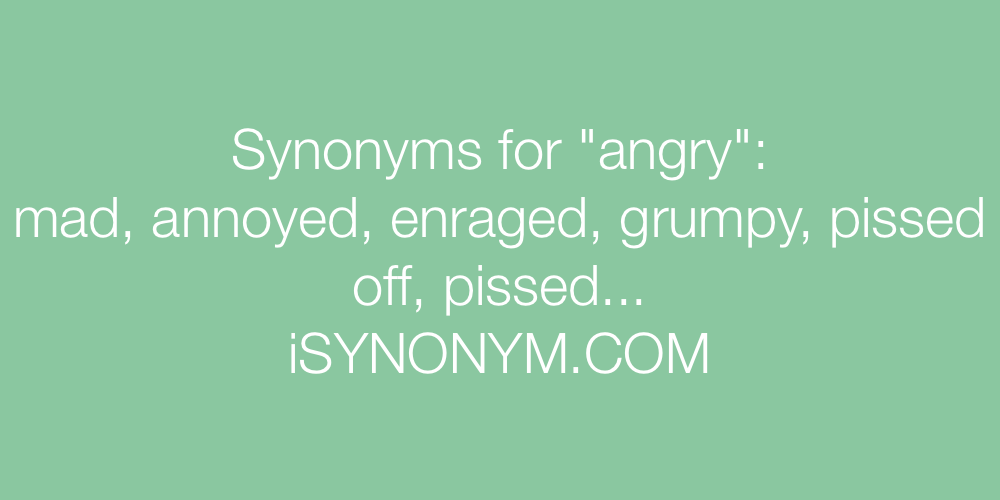 Synonyms angry