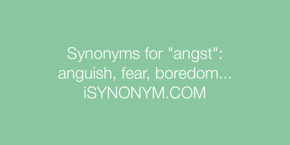 Synonyms angst