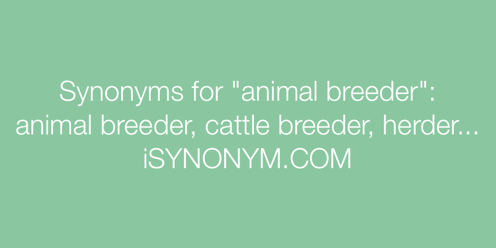 Synonyms animal breeder