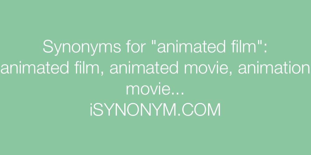 Synonyms animated film