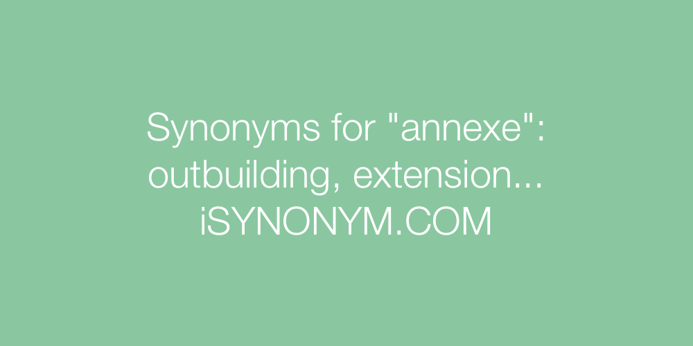Synonyms annexe