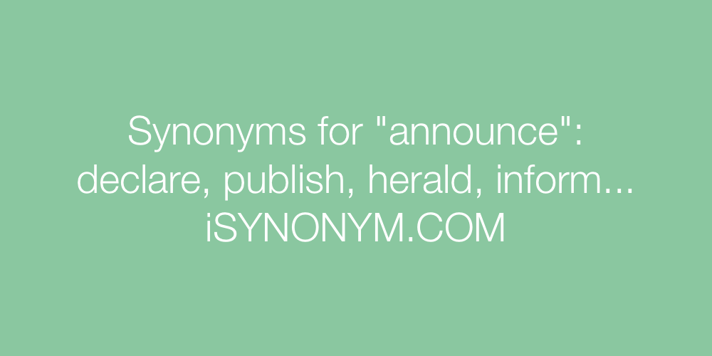 Synonyms announce