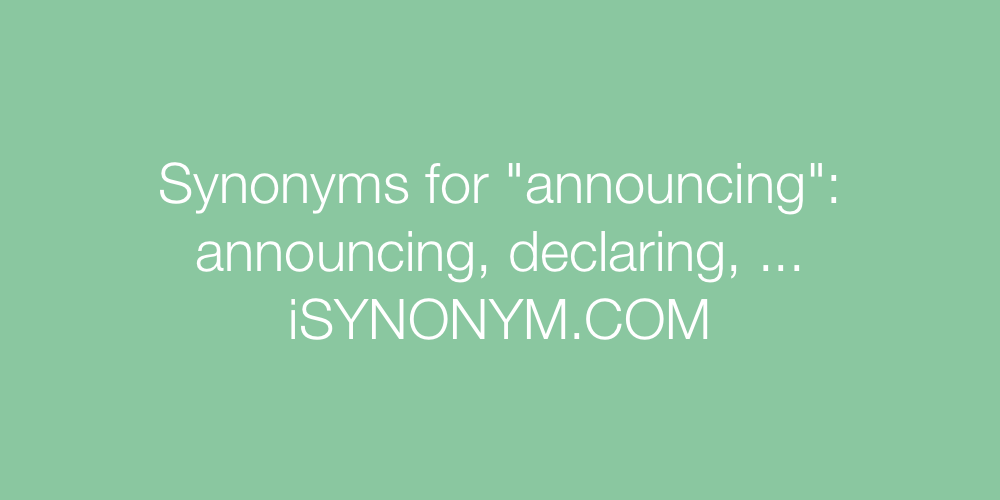 Synonyms announcing