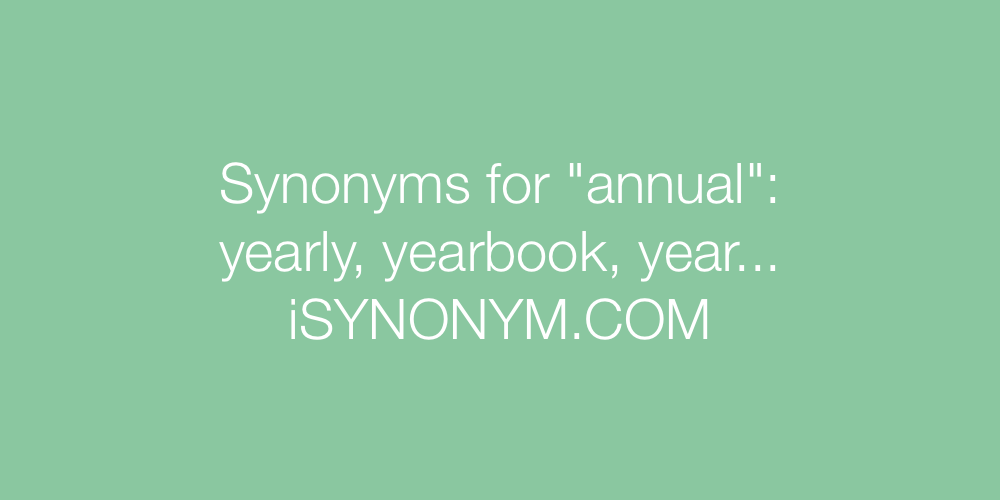 Synonyms annual