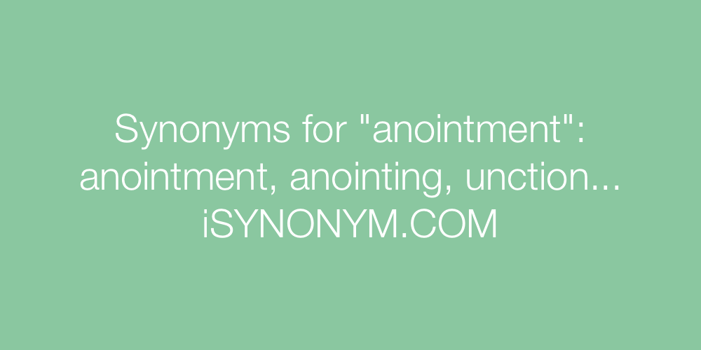Synonyms anointment