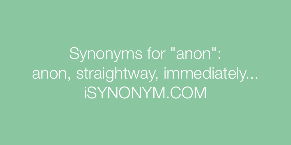 Synonyms anon