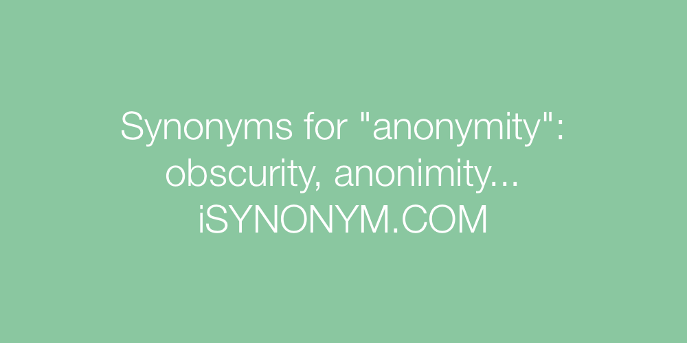 Synonyms anonymity