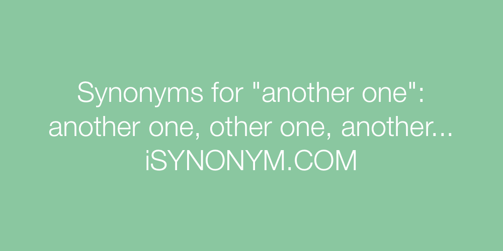 Synonyms another one