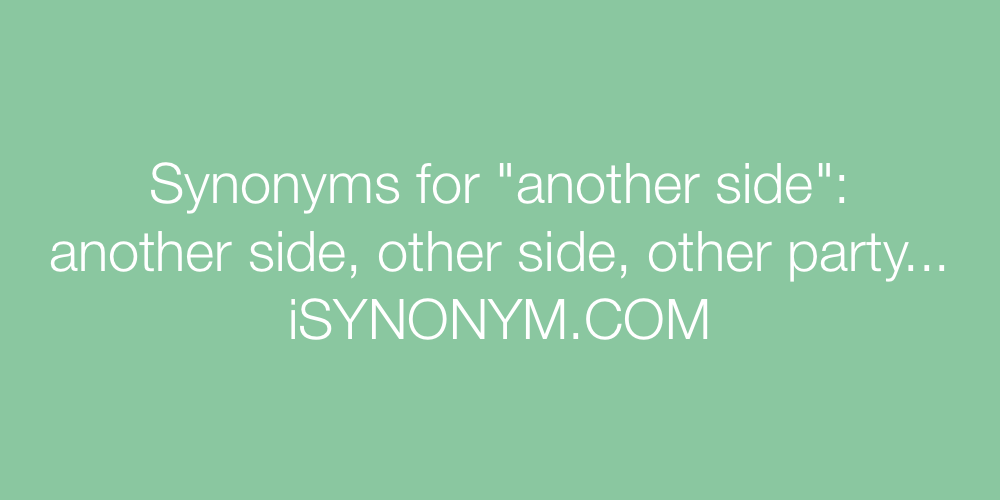 Synonyms another side