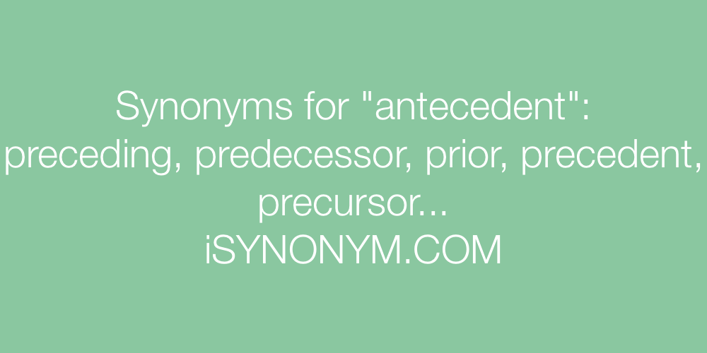 Synonyms antecedent