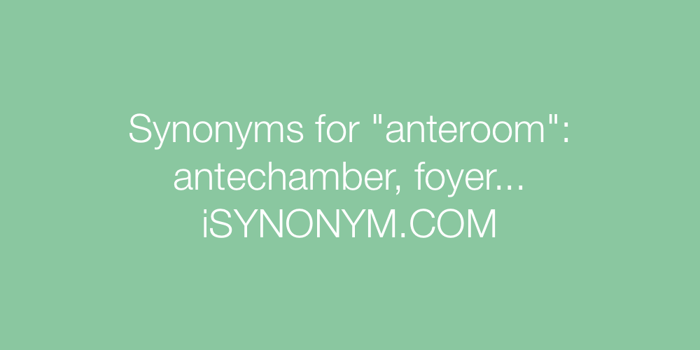 Synonyms anteroom