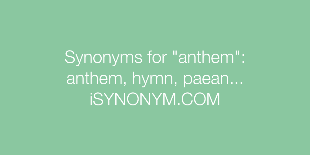 Synonyms anthem