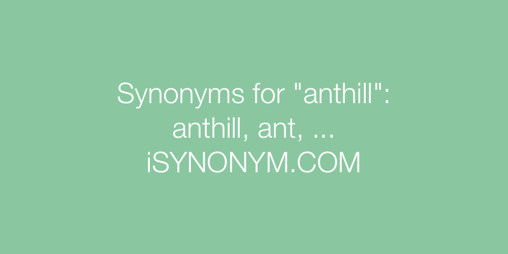 Synonyms anthill