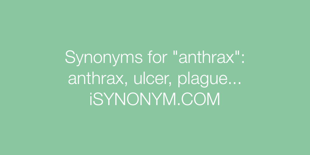 Synonyms anthrax