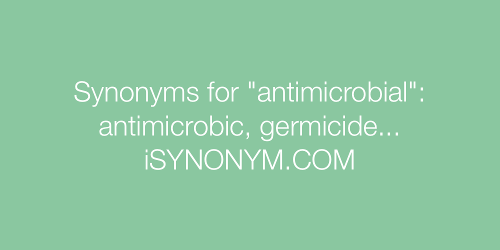 Synonyms antimicrobial